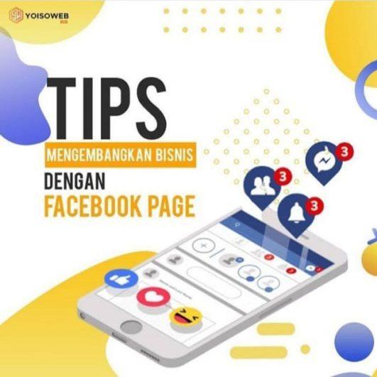 Tips Mengembangkan Bisnis dengan Facebook Page