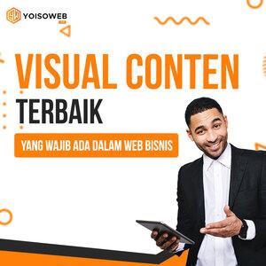 Visual Content Terbaik yang Wajib Ada Dalam Web Bisnis