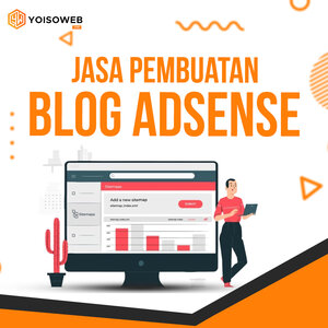 Jasa Pembuatan Blog Adsense Murah, Tepat dan Berkualitas