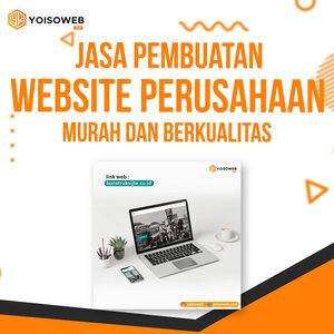 Jasa Pembuatan Website Perusahaan Murah dan Berkualitas