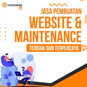 Jasa Pembuatan Website dan Maintenance: Terbaik dan Terpercaya