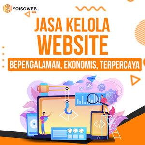 Jasa Kelola Website: Berpengalaman, Ekonomis, Terpercaya