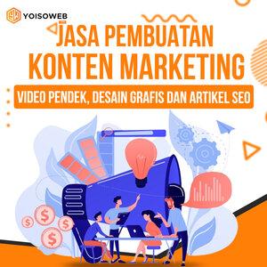 Jasa Pembuatan Konten Marketing: Video Pendek, Desain Grafis dan Artikel SEO