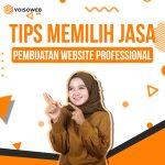 Tips Memilih Jasa Pembuatan Website Professional