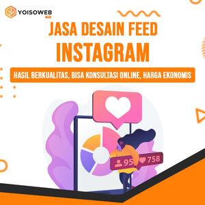 Jasa Desain Feed Instagram Hasil Berkualitas, Bisa Konsultasi Online, Harga Ekonomis