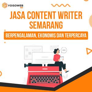 Jasa Content Writer Semarang Berpengalaman, Ekonomis dan Terpercaya