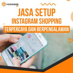 Jasa Setup Instagram Shopping Terpercaya dan Berpengalaman